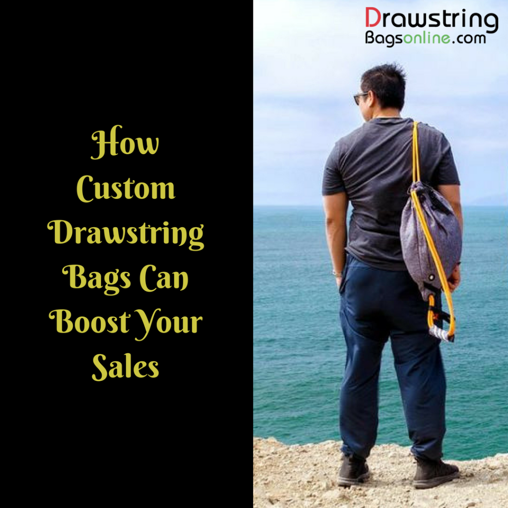 How Custom Drawstring Bags Can Boost Your Sales